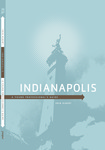 Indianapolis: A Young Professional's Guide by Erin Albert