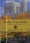 Butler University : A Sesquicentennial History by George M. Waller