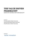 The Value Driven Pharmacist: Basics of Access, Cost, and Quality 2nd Edition