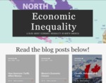 Economic Inequality: A Blog About Economic Inequality in North America by Colin Cornacchia, Brady Murphy, Colin Theye, and Daniela Silber