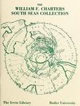 The William F. Charters South Seas Collection at Butler University: A Selected, Annotated Catalogue (1994) by Gisela S. Terrell